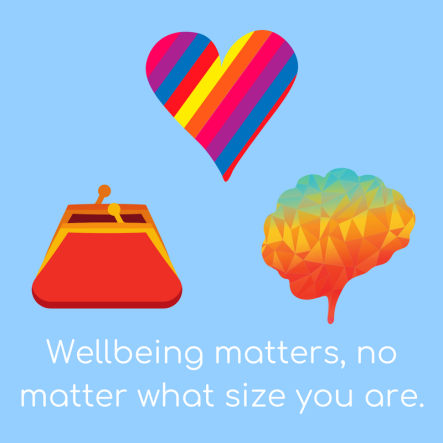 Wellbeing matters no matter what size you are
